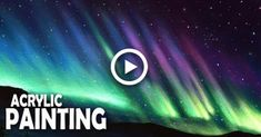 How to Paint a Northern Lights Night Sky Canvas Painting Tutorials, Acrylic Painting For Beginners, Simple Acrylic Paintings, Painting Videos, Night Sky Painting, Light Painting, Painting Northern Lights, Body Painting, Aurora Sky