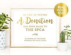 Wedding Donation Favors Sign REAL GOLD Foil / In Lieu of Favors Signs / Charity Favors Signs / Custom Wedding Favor Signs / Peony Theme by ShinePaperAndPress on Etsy https://www.etsy.com/au/listing/453552844/wedding-donation-favors-sign-real-gold