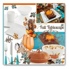 """""""Turquoise & Orange Fall Tablescape"""" by brendariley-1 ❤ liked on Polyvore featuring interior, interiors, interior design, home, home decor, interior decorating, Crate and Barrel, ASA, Juliska and Improvements"""