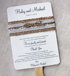 Rustic country. Burlap and lace on your wedding program fan. Pretty!