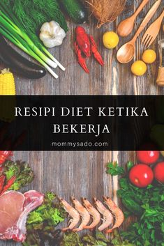 Resipi Diet Ketika Bekerja Yang Mudah Resipi Diet, Carrots, Homemade, Vegetables, Cooking, Classroom Rules, Recipes, Food, Poster