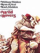 Wild Rovers (1971). [GP] 136 mins. Starring: William Holden, Ryan O'Neal, Karl Malden, Tom Skerritt, Joe Don Baker and Victor French