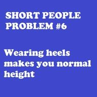 True stories, the funny, teenager posts, short people problems, short girl Short People Problems, Short Girl Problems, Me Quotes, Funny Quotes, Short Person, Short Jokes, Look Short, Fun Size, It Goes On
