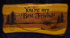 You're my Best Friend Cedar Sign Lake Scene with Soccer Ball and Baseball Black Chancery Font 2 foot Cedar Slab Sign   | Cedar Signs by CedarSlabSigns.com Lake House Signs, Cabin Signs, Cottage Signs, Lake Signs, My Best Friend, Best Friends, Camper Signs, Personalized Signs, Soccer Ball