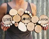 Live Love Laugh Tree Slice Sculpture Home Decor Autumn Art Wood Sculpture Recycled Wood earthy decor