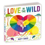 Love in the Wild Board Book Non Binary Gender, Wildlife Conservation Society, Different Kinds Of Love, Wild Book, Art Case, University Of Miami, Penguin Books, Preschool Kindergarten, Pottery Barn Kids