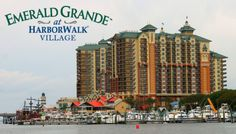 The Emerald Grande at Harborwalk Village in Destin, Florida. This is on my must visit list.
