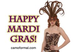 Happy Mardi Gras from the Camo Krewe at camoformal.com!