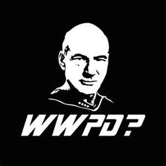 What would Picard do?