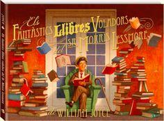ESTIU-2013. William Joyce. Els fantàstics llibres voladors del Sr. Morris Lessmore. Ficció (6-8 anys). Llibre recomanat