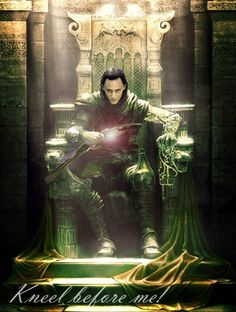 Loki | Kneel Before Me