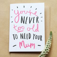 Never Too Old Mum Card  Mother's Day by OldEnglishCo on Etsy, £2.95