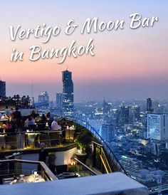 Vertigo & Moon Bar in Bangkok