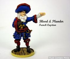 Must Contain Minis: Blood & Plunder French Captain - Showcase