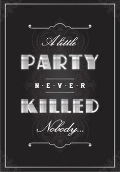 a little party never killed nobody - great gatsby party invitations on etsy (also printable DIY template) #gatsbyparty