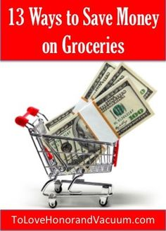 13 Ways to Save on Groceries