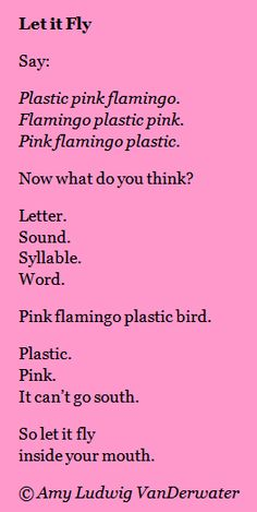 This wordplay poem comes from The Poem Farm, Amy Ludwig VanDerwater's site full of hundreds of poems, poem mini lessons, and poetry ideas for home and classroom - www.poemfarm.amylv.com