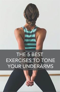 The 5 Best Exercises to Tone Your Underarms - just in time for your wedding! #fitness #wedding