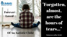 Eleven years ago I published a poem about an autistic child. My son was just 2 years old, and it would be another eight long years before he was diagnosed.