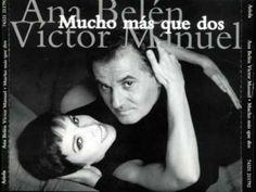 Mucho más que dos - Ana Belén y Víctor Manuel [Full Album]
