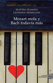 Foto para:  MOZART MOLA Y BACH TODAVÍA MÁS