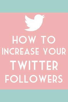 7 ways to increase Twitter followers // Easy tips and advice on how to get more follows on Twitter. If we are truly honest, we all want more followers. After all, more Twitter followers = more eyes on your blog. I've reached almost 10k- fnd out how I did it with this simple guide.