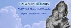 HMWN Radio Maria Catholic Radio, Faith, History, Movie Posters, Historia, Film Poster, Loyalty, Billboard, Film Posters