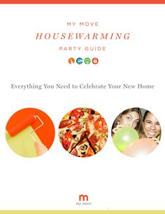 My Move House Warming Party Guide