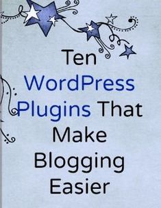 10 Best WordPress Plugins for Bloggers #searchengineoptimizationgifts,