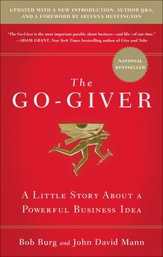 The Hardcover of the The Go-Giver: A Little Story About a Powerful Business Idea by Bob Burg, John David Mann Reading Lists, Book Lists, Reading Room, Free Reading, Books To Read, My Books, Personal Development Books, Thing 1, Seth Godin