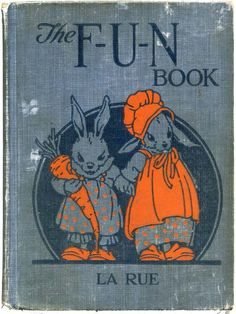 "1925 Miska Petersham - ""The F-U-N Book"""