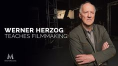 Werner Herzog Teaches Filmmaking | Official Trailer