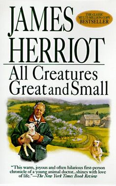 All Creatures Great and Small by James Herriot,http://www.amazon.com/dp/0312965788/ref=cm_sw_r_pi_dp_MW8Tsb03RKMS6JZ9