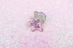 The perfect pin for when you need to spill the tea with your pals ♡ ~~~~~~~~ All Enamel pins will come with a rubber back to ensure the safety of your pin. Enamel pins look great on shirt collars, hats, jackets, backpacks + more ~ ! ! If you have any questions please feel free to messa