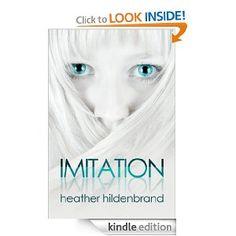 Amazon.com: Imitation (Clone Chronicles, Book 1) eBook: Heather Hildenbrand: Kindle Store
