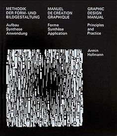 Graphic Design Manual: Principles and Practice by Armin Hofmann http://www.amazon.com/dp/3721200063/ref=cm_sw_r_pi_dp_ZKgaxb0PK20YH