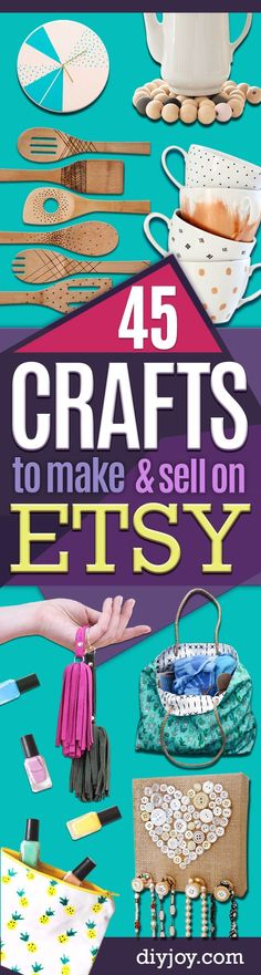 Crafts To Make and Sell on Etsy - Learn How To Make Money on Etsy With these Awesome, Cool and Easy Crafts and Craft Project Ideas - Cheap and Creative Crafts to Make and Sell for Etsy Shops http://diyjoy.com/crafts-to-make-and-sell-etsy