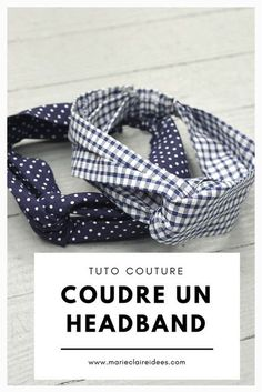 Patron gratuit pour coudre un headband Coudre un headband / tuto couture / tutoriel couture gratuit Diy Baby Headbands, Diy Headband, Headband Pattern, Diy Couture, Couture Sewing, Sewing Projects For Beginners, Sewing Tutorials, Baby Sewing, Free Sewing