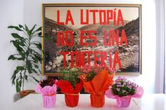Cuadro 3x2 con el slogan de La Casa. El slogan seguirá siendo nuestro, pero lo compartimos con quien compre el cuadro :@) :@)