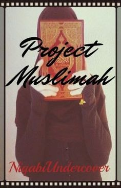 "You should read ""Project Muslimah"" on #Wattpad. #Spiritual"
