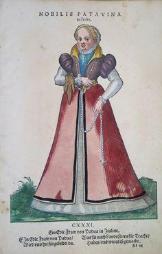 Hans Weigel - PADUA / PADOVA: Nobilis Patavina in Italia. Ein Edle Fraw von Padua in Italien 1577 http://www.pahor.de/data/product-list/53530.jpg