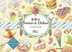 Sweets Dishes Of The World Coloring Book For Adult
