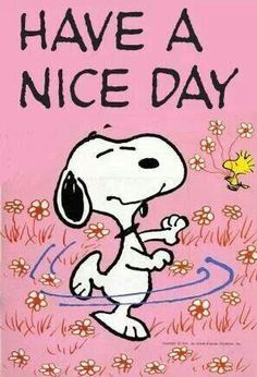 Snoopy and Woodstock Dancing in a Field of Flowers With Caption - Have a Nice Day! Peanuts Cartoon, Peanuts Snoopy, Snoopy Und Woodstock, Snoopy Pictures, Snoopy Images, Good Day Quotes, Snoopy Quotes, Peanuts Quotes, Bd Comics
