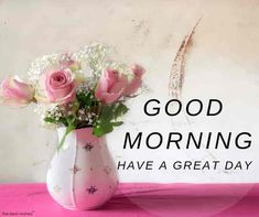 good morning with lovely rose pot Happy Good Morning Images, Good Morning Couple, Good Day Images, Good Morning Wishes Friends, Good Morning Love Messages, Good Morning Tuesday, Morning Quotes Images, Good Morning Picture, Morning Qoutes