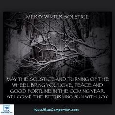 Merry Winter #Solstice, may the Solstice and the turning of the wheel bring you #Love #Peace and good fortune in the coming year. Welcome the returning Sun with #Joy #Seasons #Astronomy #Astrology #Zodiac #Horoscopes #moonlight #lunar #sky #star #moonrise #moonshine #moon #Wintersolstice #Solstice #WinterWonderland #winter #21December #welcomewinter #NewMoon ------------------------------------ www.BlueCamperVan.com #TheVehicleForPOSiTiVEChange ✌fb: @BlueCamperVan ✌☮twitter: @BlueCamperVan