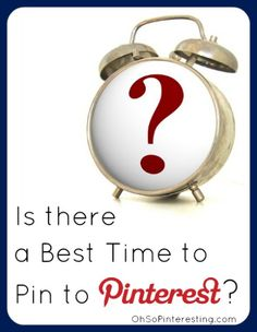 Is there a best time to pin to Pinterest? Blog article by @Cynthia Sanchez {Oh So Pinteresting}