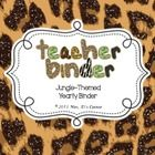 Yearly Teacher Binder - Teacher Survival Guide - Jungle Safari Theme - 28% off today 8-18 and tomorrow 8-19 only!