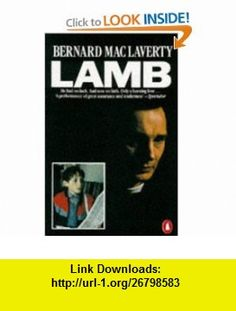 Lamb Pb (9780140108118) Bernard MacLaverty , ISBN-10: 0140108114  , ISBN-13: 978-0140108118 ,  , tutorials , pdf , ebook , torrent , downloads , rapidshare , filesonic , hotfile , megaupload , fileserve