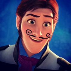 Hans is evil.  Evil men have mustaches. Therefore, Hans must have a mustache.  (Disney logic)