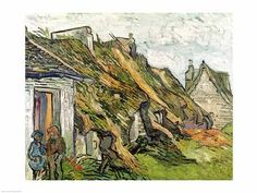 Thatched Cottages in Chaponval Poster Print by Vincent Van Gogh Architectural Art House Modern Cottage Post Impressionist by Era 19th Century Building